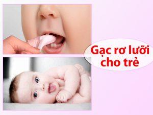 gạc rơ lưỡi cho trẻ