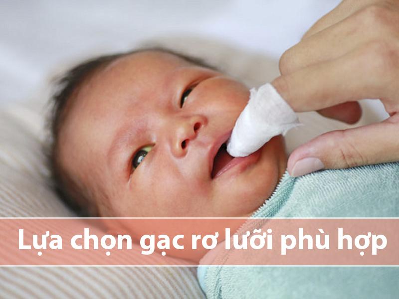 Lựa chọn gạc rơ lưỡi có chất liệu phù hợp cho bé
