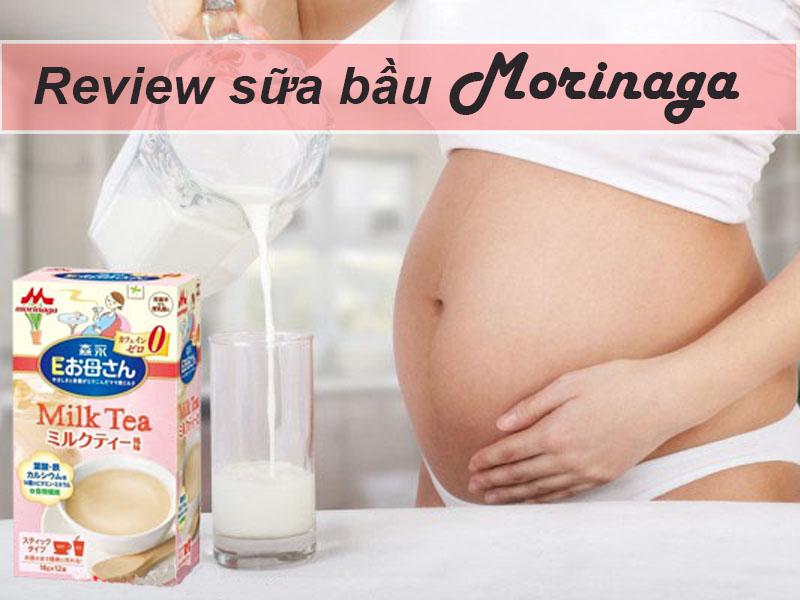 Review của các mẹ đã dùng Sữa Bầu Morinaga